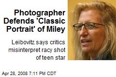 Photographer Defends 'Classic Portrait' of Miley