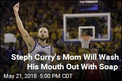 Steph Curry's Mom Will Wash His Mouth Out With Soap