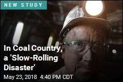 In Coal Country, a 'Slow-Rolling Disaster'