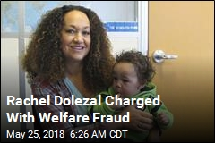 Rachel Dolezal Charged With Welfare Fraud