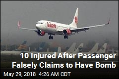 10 Injured After Passenger Falsely Claims to Have Bomb