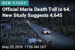 Hurricane Maria's Death Toll May Be 70 Times Too Low