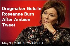 Roseanne Blames Ambien for Tweet; Drugmaker Responds