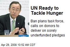 UN Ready to Tackle Hunger