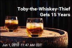 Steal Hard Liquor, Get Hard Time, Bourbon Thief Learns