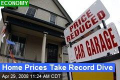 Home Prices Take Record Dive