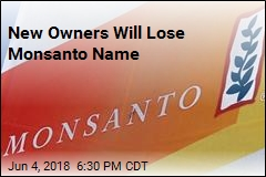 New Owners Will Lose Monsanto Name