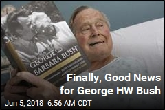 Finally, Good News for George HW Bush