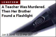 A Teacher Was Murdered. Then Her Brother Found a Flashlight