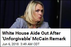 Aide Who Mocked McCain Has Left White House