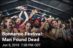 Bonnaroo Festival: Man Found Dead