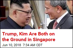 Kim Jong Un Is on the Ground in Singapore