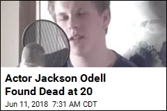 Actor Jackson Odell Found Dead at 20