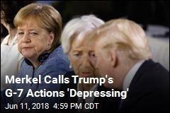 Merkel Calls Trump's G7 Pullout 'Depressing'