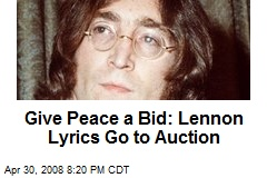 Give Peace a Bid: Lennon Lyrics Go to Auction