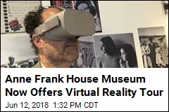 Anne Frank House Museum Now Offers Virtual Reality Tour