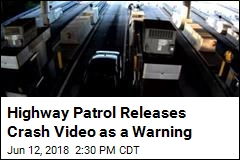 Highway Patrol Releases Crash Video as a Warning