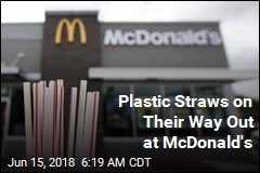 Plastic Straws on Their Way Out at McDonald's