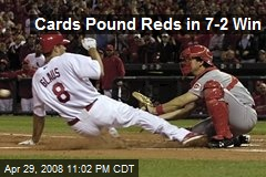 Cards Pound Reds in 7-2 Win