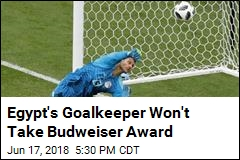 World Cup Goalkeeper Declines Award on Religious Grounds
