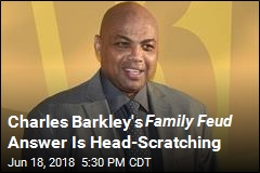 Charles Barkley Gives Absolute Worst Answer on Family Feud