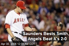 Saunders Bests Smith, Angels Beat A's 2-0
