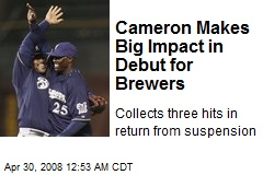 Cameron Makes Big Impact in Debut for Brewers