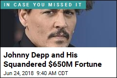 Johnny Depp and His Squandered $650M Fortune