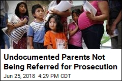 Undocumented Parents Not Being Referred for Prosecution