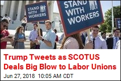 Trump Tweets as SCOTUS Deals Big Blow to Labor Unions