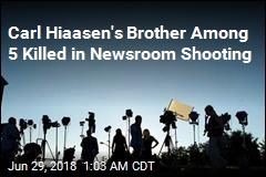 Carl Hiaasen's Brother Among 5 Killed in Newsroom Shooting