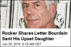 Rocker Shares Bourdain Letter: 'Ariane, This Was Your Father'