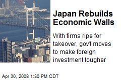Japan Rebuilds Economic Walls