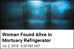 Woman Believed Dead Found Alive in Morgue Fridge