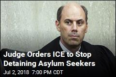 Judge Orders ICE to Stop Detaining Asylum Seekers