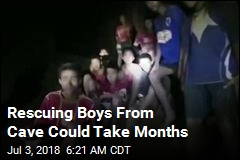 Rescuing Boys From Cave Could Take Months