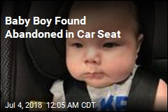 Baby Boy Found Abandoned in Car Seat