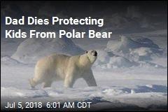 Man Killed Protecting Kids From Polar Bear