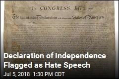 Declaration of Independence Is Hate Speech? Facebook Thought So