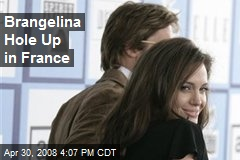 Brangelina Hole Up in France