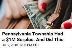 Pennsylvania Township Had a $1M Surplus. And Did This