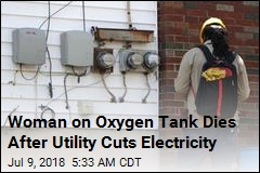 Woman on Oxygen Tank Dies After Utility Cuts Electricity