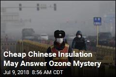 Chinese Insulation May Explain Ozone Mystery