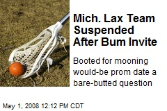 Mich. Lax Team Suspended After Bum Invite