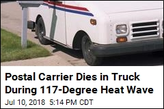 Postal Carrier Found Dead in Truck During LA Heat Wave