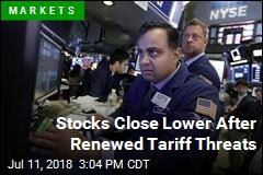 Stocks Close Lower After Renewed Tariff Threats