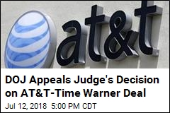 Feds File to Appeal Approval of AT&T-Time Warner Deal