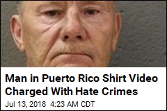 Man in Puerto Rico Shirt Video Charged With Hate Crimes