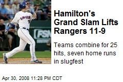 Hamilton's Grand Slam Lifts Rangers 11-9