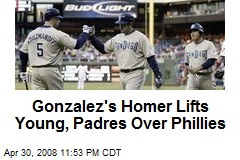 Gonzalez's Homer Lifts Young, Padres Over Phillies